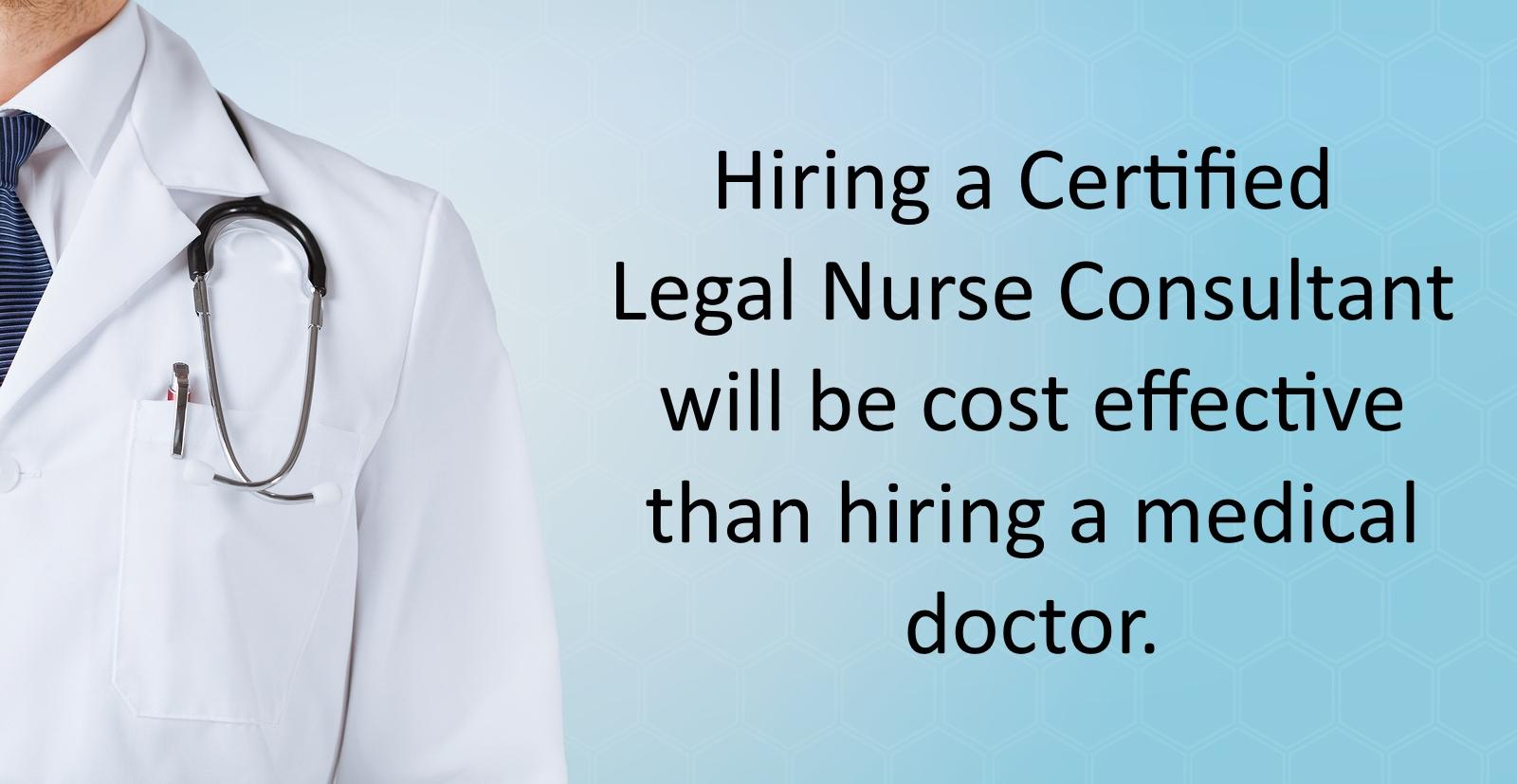 Hiring eagle legal nurse consultant